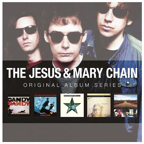 Original Album Series von The Jesus and Mary Chain