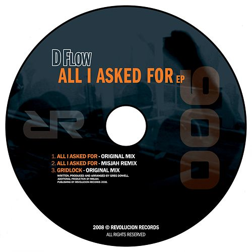 All I Asked For - Single von D-Flow