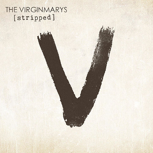 Stripped de The Virginmarys