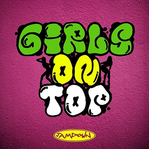 Girls On Top (Queens Of Dancehall Doing It For Themselves!) by Various Artists
