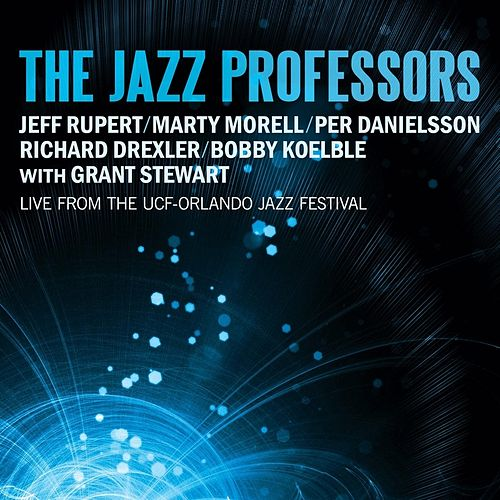 The Jazz Professors Live from the UCF-Orlando Jazz Festival by The Jazz Professors