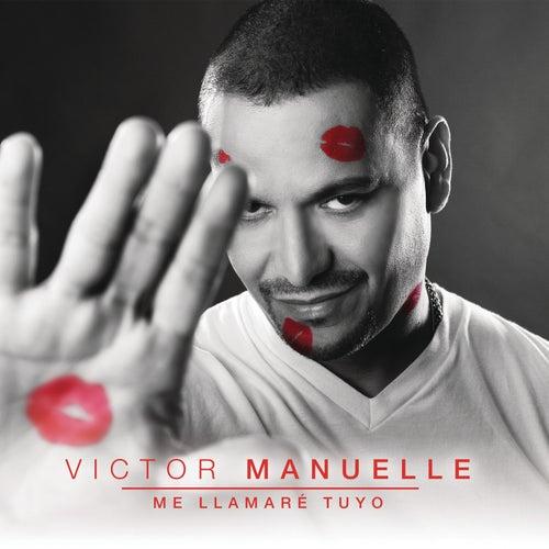 Me Llamaré Tuyo von Víctor Manuelle