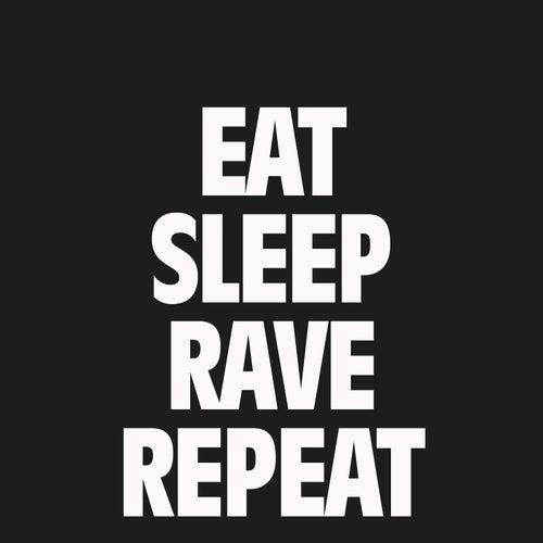 Eat, Sleep, Rave, Repeat von Fatboy Slim
