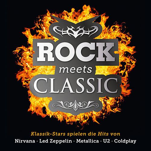 Rock Meets Classic von Various Artists