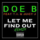 Let Me Find Out by Doe B