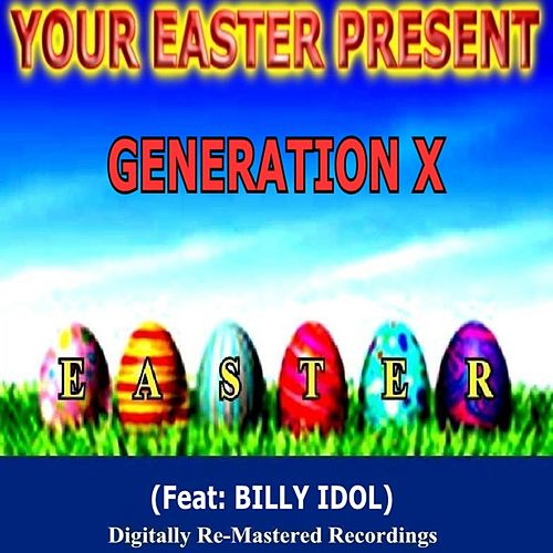 Your Easter Present - Generation X de Generation X