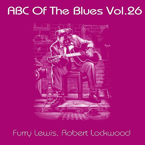 ABC Of The Blues, Vol. 26 by Furry Lewis