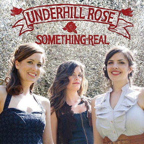 Something Real by Underhill Rose
