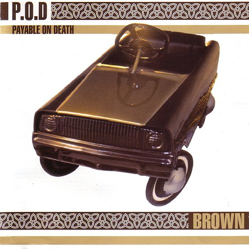 Brown (Remastered) de P.O.D.