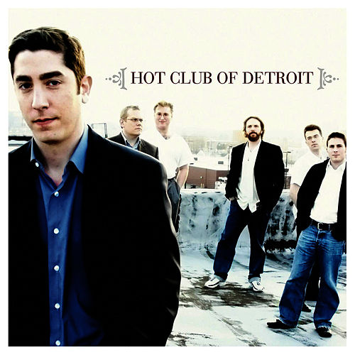Hot Club Of Detroit by Hot Club Of Detroit