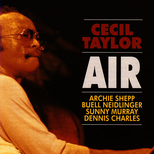 Air by Cecil Taylor