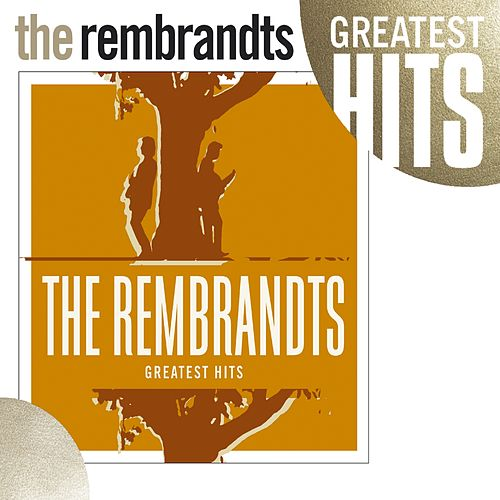 Greatest Hits by The Rembrandts
