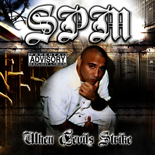 When Devils Strike by South Park Mexican