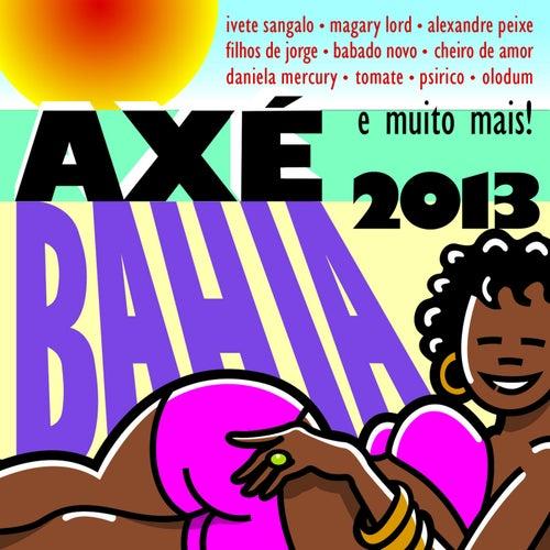 Axé Bahia 2013 de Various Artists