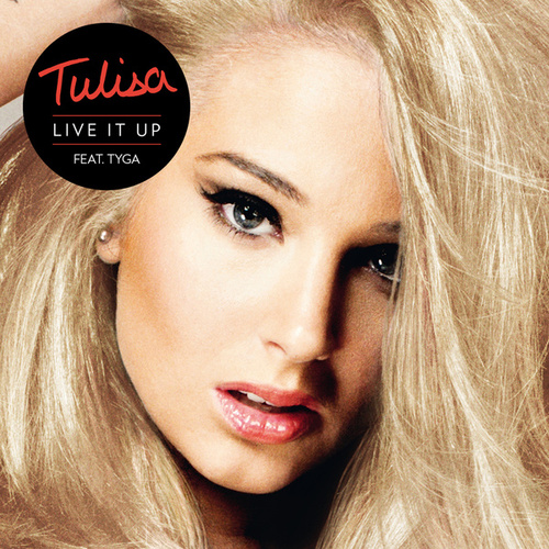 Live It Up by Tulisa