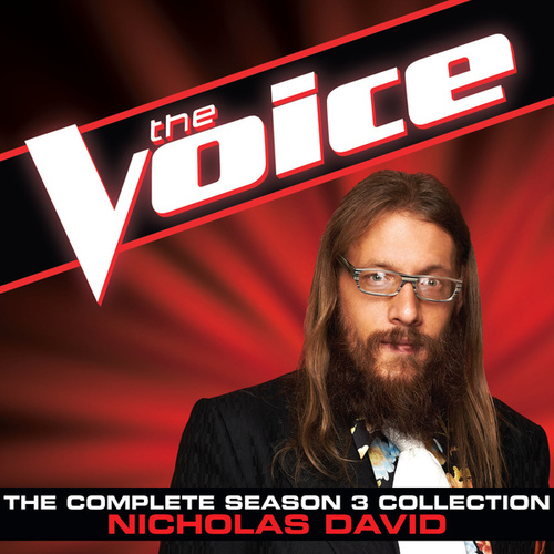 The Complete Season 3 Collection (The Voice Performance) von Nicholas David