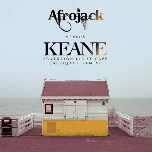 Sovereign Light Café (Afrojack vs. Keane) van Keane