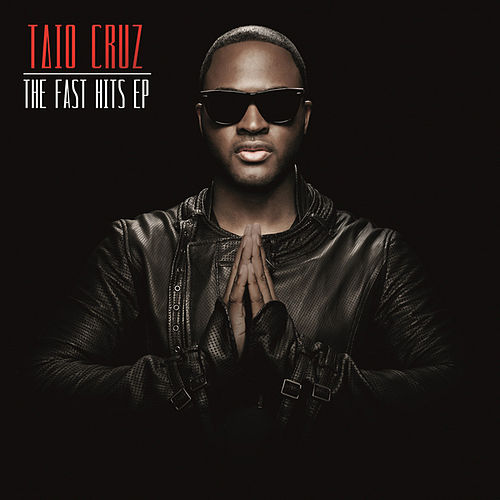The Fast Hits EP by Taio Cruz