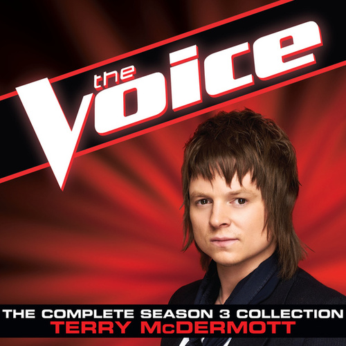 The Complete Season 3 Collection (The Voice Performance) von Terry McDermott