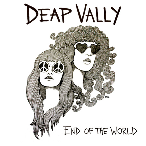 End Of The World by Deap Vally