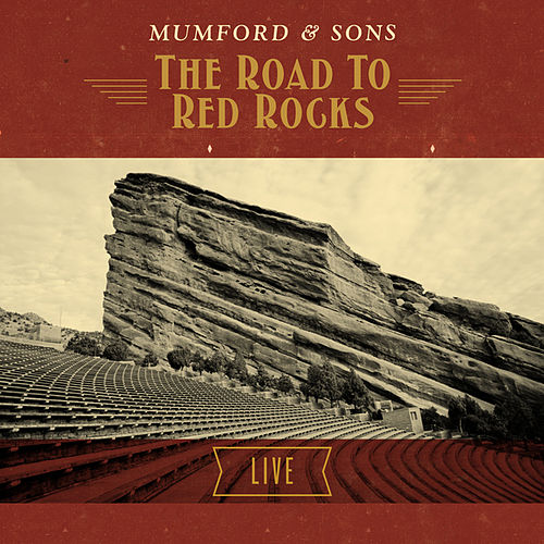 The Road To Red Rocks: Live de Mumford & Sons