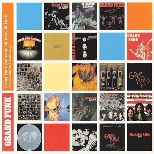 30 Years Of Funk: 1969-1999 The Anthology by Grand Funk Railroad
