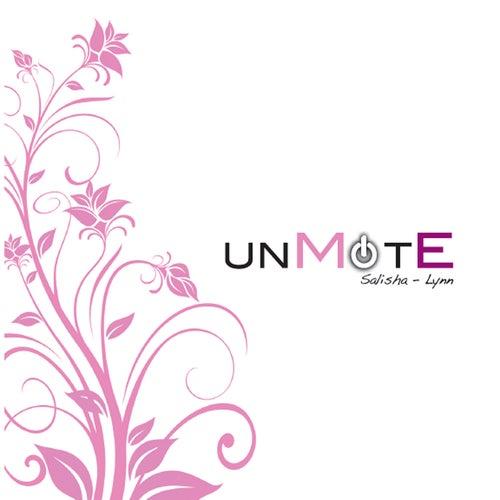 Unmute Me (Salisha-Lynn) by Gloria Salisha
