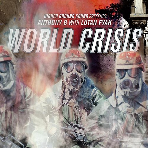 World Crisis (Higher Ground Sound Presents) by Various Artists