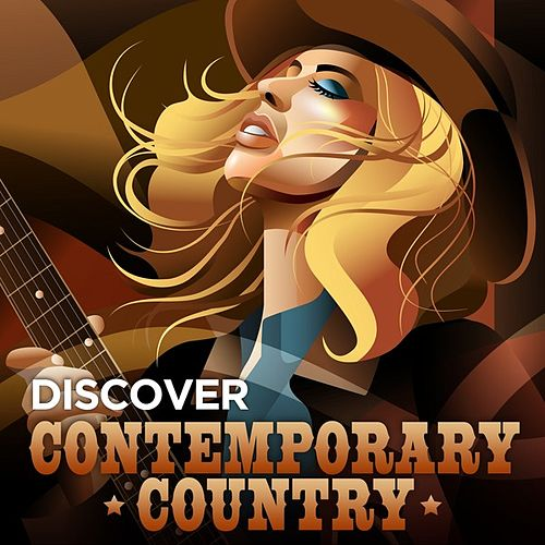 Discover Contemporary Country de Various Artists