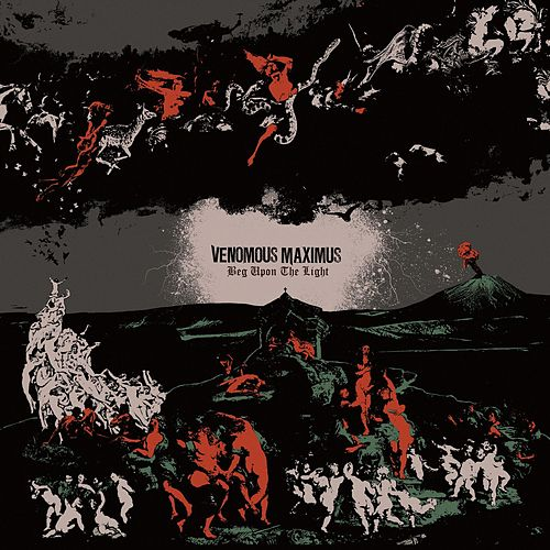 Beg Upon The Light von Venomous Maximus