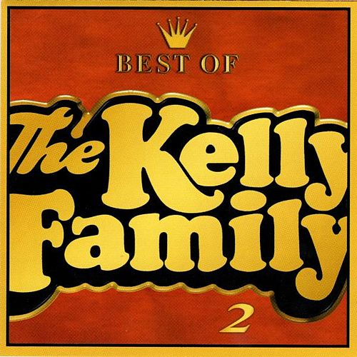 Best of the Kelly Family 2 de The Kelly Family
