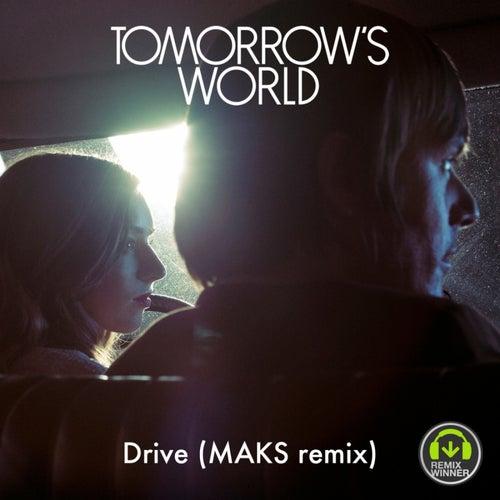 Drive (MAKS remix) de Tomorrows World