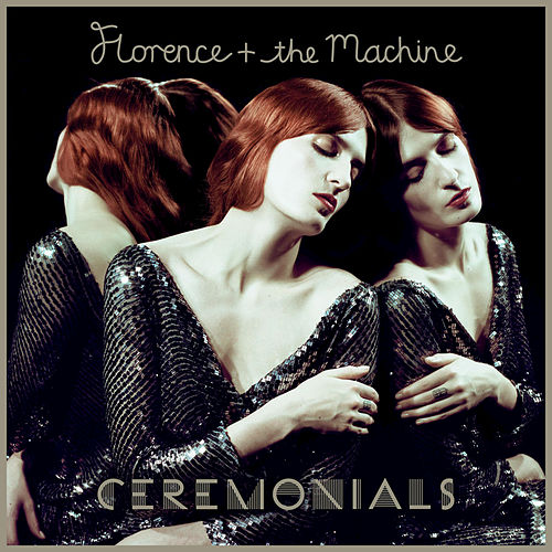 Ceremonials von Florence + The Machine
