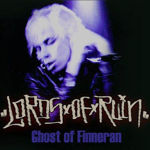 Ghost of Finneran by Lords of Ruin
