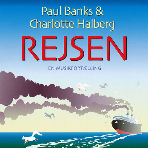 Rejsen by Paul Banks