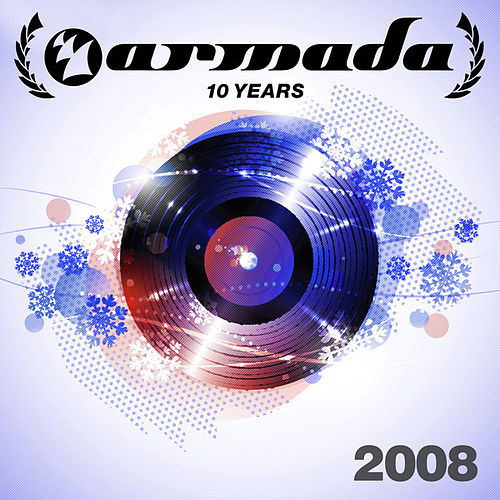 10 Years Armada: 2008 von Various Artists