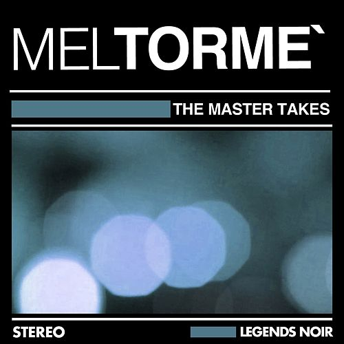 The Master Takes de Mel Tormè