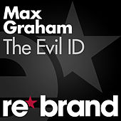 The Evil ID by Max Graham