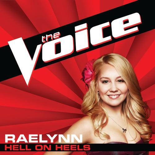 Hell On Heels (The Voice Performance) von RaeLynn