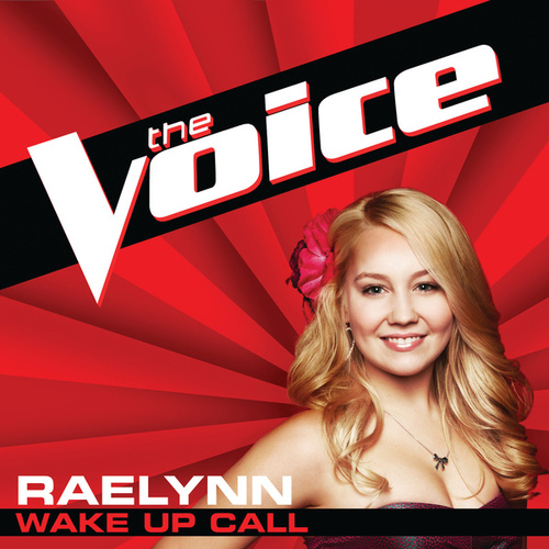 Wake Up Call (The Voice Performance) de RaeLynn