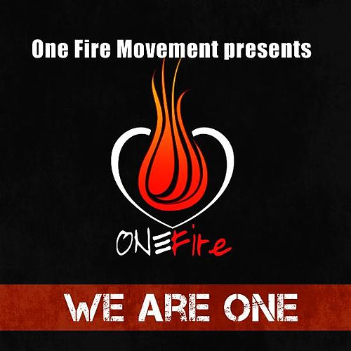 One Fire Movement Presents 'We Are One' de Various Artists
