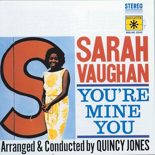 You're Mine You by Sarah Vaughan