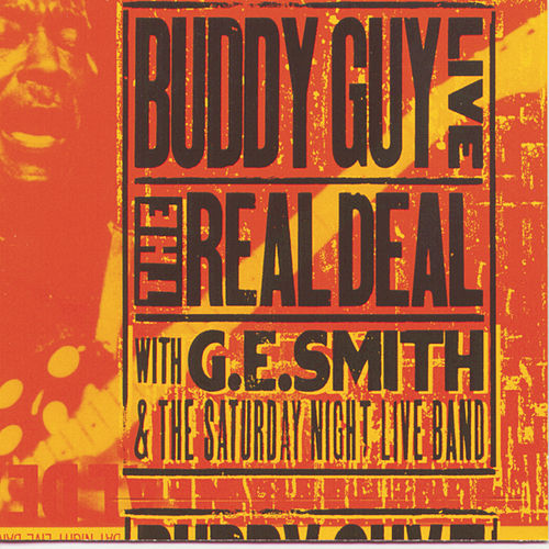 Live! The Real Deal von Buddy Guy