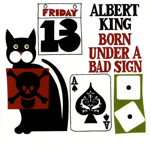 Born Under A Bad Sign de Albert King