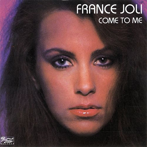 Come to Me by France Joli