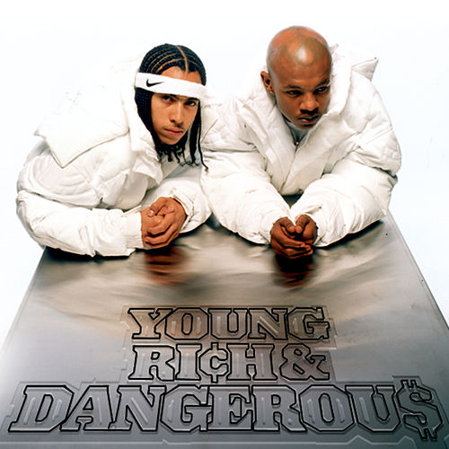 Young, Rich & Dangerous de Kris Kross