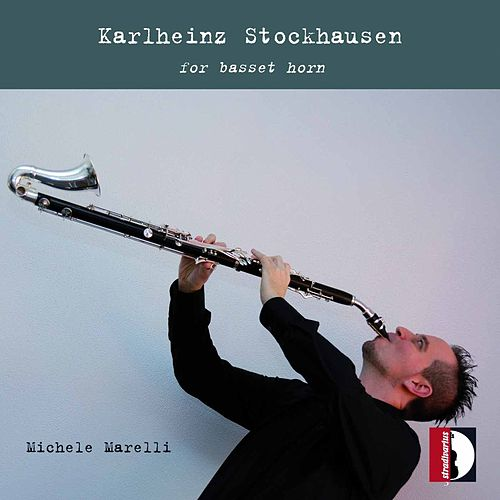 Stockhausen: For Basset Horn by Michele Marelli