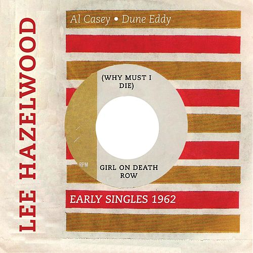 (Why Must I Die) Girl On the Death Row (Early Singles 1958 -1961) von Various Artists