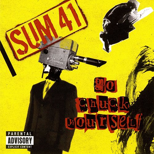 Go Chuck Yourself by Sum 41