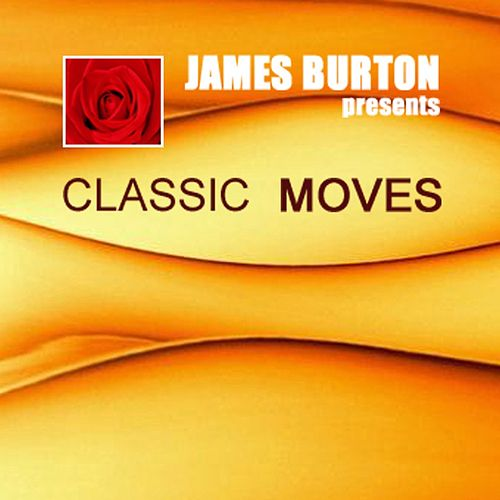 Classic Moves - EP von James Burton